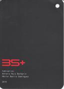 35+. 35 años de arquitectura social en España. Construyendo la democracia (Inglés y griego) ('35+. 35 Years of Social Architecture in Spain. Building Democracy' (English and Greek))