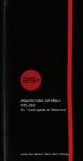 """Arquitectura española 1975-2010. 35+ """"Construyendo en democracia"""""""
